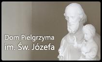 Dom Pielgrzyma im. �w. J�zefa