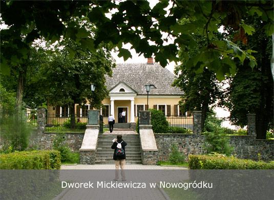 Dworek Mickiewicza w Nowogródku