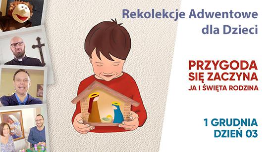 Rekolekcje Adwentowe dla Dzieci - 30.11.2020 - dzień 2