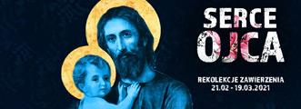 Serce Ojca - rekolekcje wielkopostne
